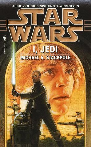 Cover of I, Jedi by Michael A. Stackpole. Artwork by Drew Struzan.