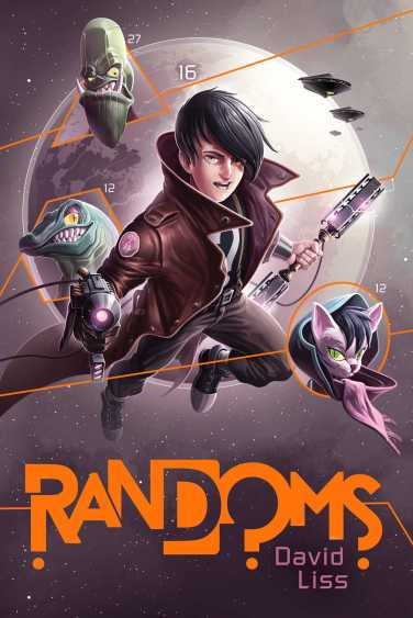 Cover of Randoms by David Liss. Art by Derek Stenning.