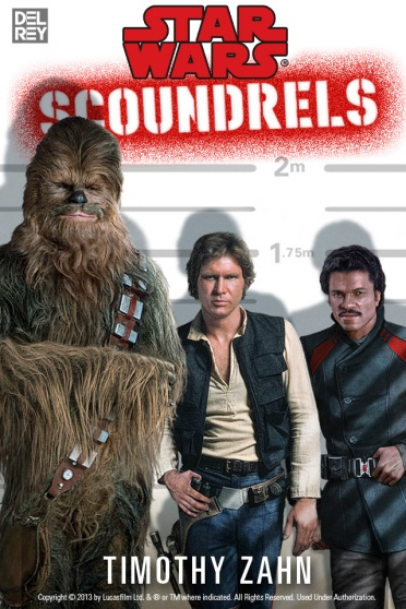 Cover of Star Wars Scoundrels by Timothy Zahn. Art by Paul Youll.