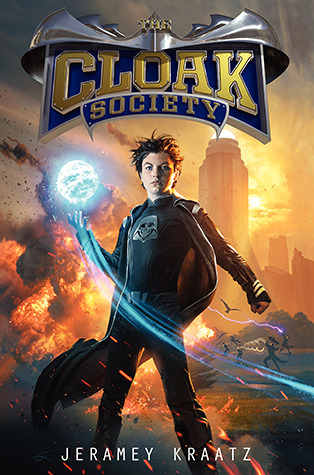 Cover of The Cloak Society by Jaramey Kraatz. Art by Michael Komarck.
