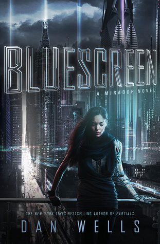 Cover of Bluescreen by Dan Wells. Art by Sebastien Hue.