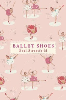 Cover of Ballet Shoes by Noel Streatfeild. Cover by Cath Kidston.