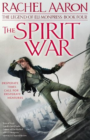 Cover of the Spirit War by Rachel Aaron. Picture of a man standing on the side of a mountain by Sam Weber.
