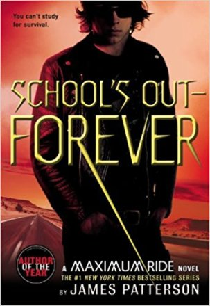 Cover of School's Out Forever by James Patterson. Art of a teen boy in sunglasses by Larry Rostant.